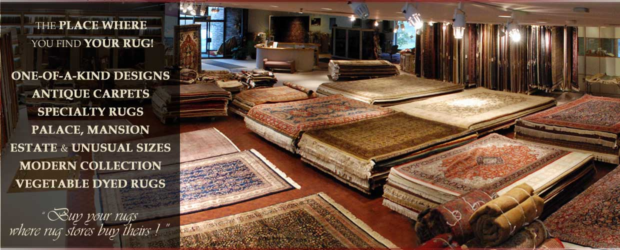 One-of-a-kind designs, antique carpets, specialty rugs, palace, mansion, estate & unusual sizes, modern collection, vegetable dyed rugs